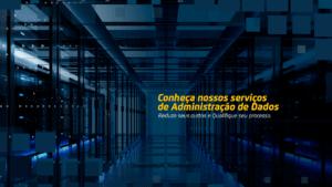 Conhecendo os serviços de administração de dados